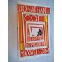 * Livro A Terrivel Intimidade De Maxwell Sim Jonathan Coe