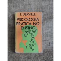 Psicologia Prática No Ensino Leonore M T Derville 1969 Ibras
