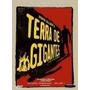 Box Terra De Gigantes - 2 Temporada Vol.1 (4 Dvds)