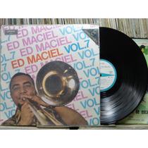 Ed Maciel Sua Orquestra Vol.7 Lp Odeon 1970 Estéreo Raro