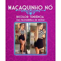 Macaquinho Bicolor, Viscolaycra, E Roupas Femininas - Novo!