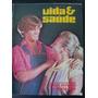 Revista Vida & Saúde N-5 Ano 1981 O Que Devemos A Nossa Mãe