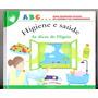 Livro Higiene E Saúde Abc Meus Primeiros Passos Na Leitura