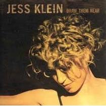 Cd Jess Klein Draw Them Near