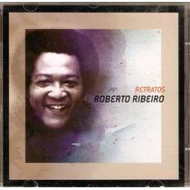 Cd Roberto Ribeiro - Retratos - Novo***
