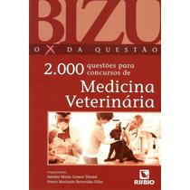Livro - Bizu De Medicina Veterinária - 2000 Questões - Novo
