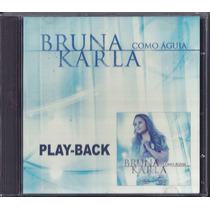 Playback Bruna Karla - Como Águia [original]