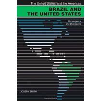 Livro Em Inglês - Brazil And The United States