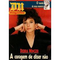 Dn Magazine 1989 Debra Winger Louise Cardoso Brega E Chique