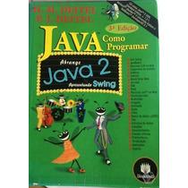 Java, Como Programar, 3ª Edição - Deitel Autor: H.m. Deitel