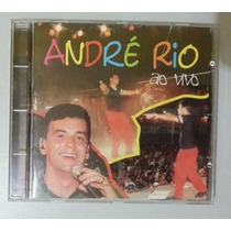 Cd Original - André Rio Ao Vivo - Semi Novo
