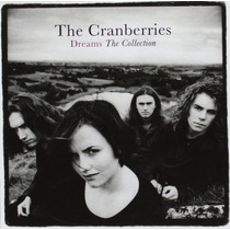Cd The Cranberries Dreams: The Collection [eua] Novo Lacrado
