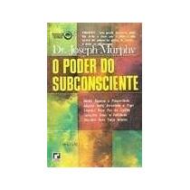 Livro O Poder Do Subconsciente Dr Joseph Murphy Editora Nova