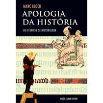Livro Apologia Da História De Marc Bloch - Novo