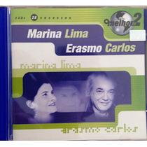 Cd - Marina Lima E Erasmo Carlos - O Melhor 2