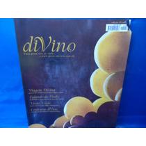 Revista 9 Di Vino Confraria Vinho Viagens Divina Visão Verde