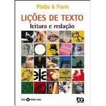 Lições De Texto - Leitura E Redação Fiorin, Platao E Ática (