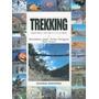 Trekking Historia Tecnica Y Lugares De Angeli Martignoni Tr