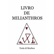 Livro De Milianthros - (spitzalod, Magia Negra, Egito)