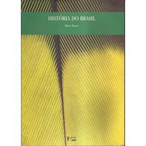 História Do Brasil - Boris Fausto - Frete Grátis