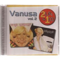 Cd Vanusa - Viva Vanusa E Folhas Do Tempo - Vol. 02 .