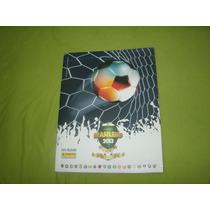 Álbum Campeonato Brasileiro De 2013 Completo* Leia O Anuncio