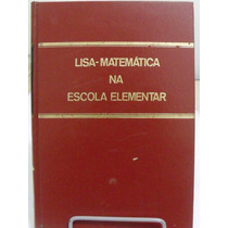 Lisa - Matematica Na Escola Elementar 3