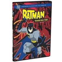Batman - Treinando Para O Poder