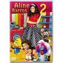 Infantil >dvd Aline Barros E Cia 2