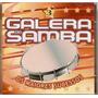 Cd Galera Do Samba - Os Maiores Sucessos Vol. 3 - Novo***