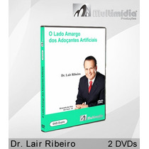 Lado Amargo Dos Adoçantes Artificiais - Dvd Dr. Lair Ribeiro