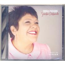 Cd Rosa Passos - Samba Dobrado / Canções De Djavan - Lacrado