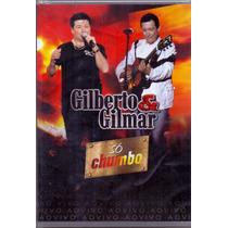 Dvd Gilberto E Gilma - Só Chumbo Ao Vivo - Novo***