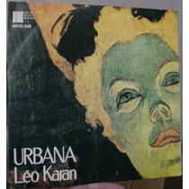 Vinil Compacto Leo Karan 1977 Frete Gratis