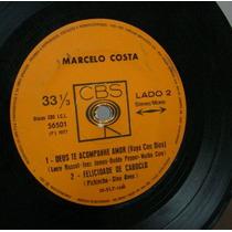 Vinil Compacto Marcelo Costa 1977 Frete Gratis