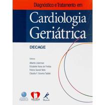 Diagnóstico & Tratamento Cardiologia Geriátrica
