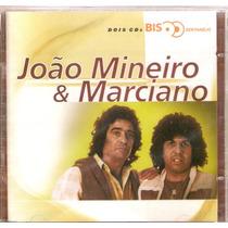 Cd Duplo João Mineiro & Marciano - Série Bis - Novo***