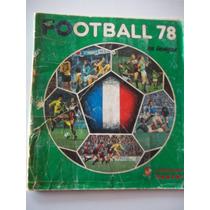 Álbum Figurinhas Football 78 França Único No Ml Raro Panini