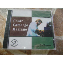 Cd - Cesar Camargo Mariano Brilhantes 13 Grandes Sucessos