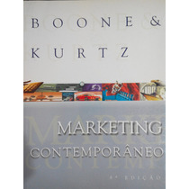 Marketing Contemporâneo + Manual Do Professor- Boone & Kurtz