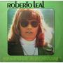 Roberto Leal Lp Roberto Leal 1974