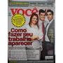 Revista Voc� S/a - Como Fazer O Seu Trabalho Aparecer