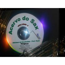 Acervo Do Saxofonista - Volume 2 - Alto - Tenor E Soprano