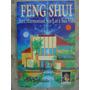 Feng Shui Para Harmonizar O Lar E Sua Vida Pier Campadello