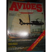 Revista Aviões De Guerra,gazelle,donier Do 28/do Nr.38,ww2