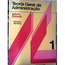 Idalberto Chiavenato Teoria Geral Da Administraçao Vol 1