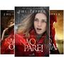Trilogia De Livros: Não Pare!, Não Olhe!, Não Fuja