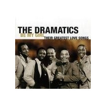Cd The Dramatics Be My Girl Greatest Love Songs (imp)