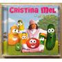 Cd Cristina Mel & Os Vegetais (2006) * Lacrado Raro Original