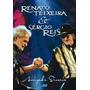 Dvd Renato Teixeira E Sergio Reis - Amizade Sincera (971724)